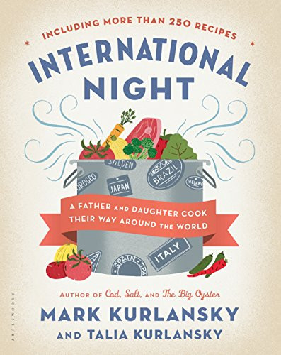 International Night: A Father and Daughter Cook Their Way Around the World book cover from Amazon
