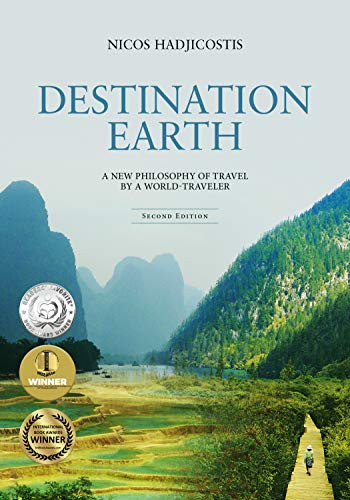 Destination Earth: A New Philosophy of Travel by a World-Traveler book cover from Amazon