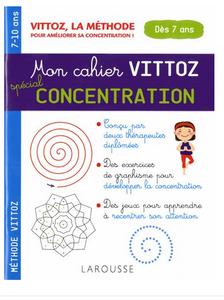 Cahier Larousse Vittoz concentration