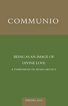 """""""Thinking the 'Nothing' of Being: Ferdinand Ulrich on Transnihilation"""" (Communio 46.1, Spring 2019)"""