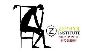 Zephyr Philosophy Club Information Session
