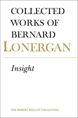 Bernard Lonergan – Insight (University of Toronto Press, 1992)