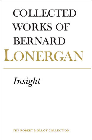 Bernard Lonergan – Insight (University of Toronto Press, 1992)