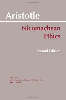 Aristotle –Nicomachean Ethics