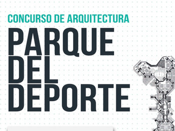 "Concurso de Arquitectura:""Parque del Deporte"""