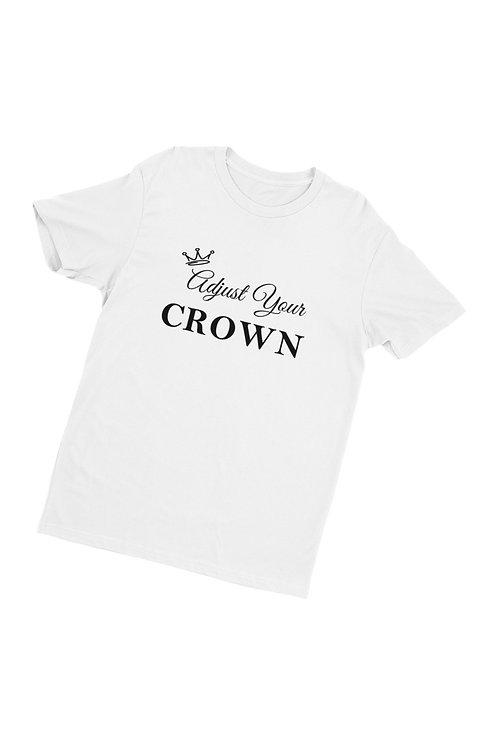 Adjust Your Crown Shirt
