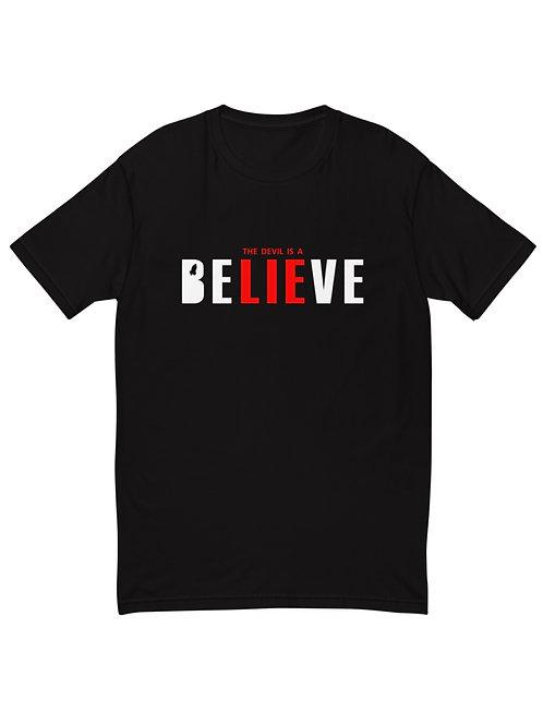 The Devil Is A Lie Unisex Shirt - Believe Unisex Shirt