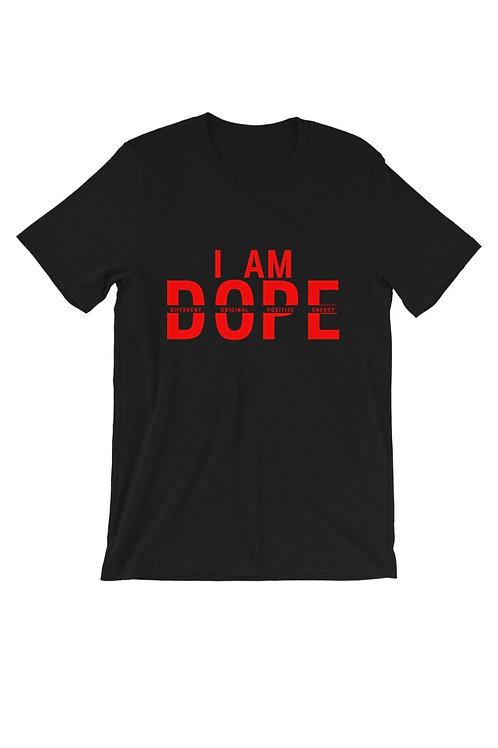 Unisex I Am Dope Premium Short Sleeve Shirt - Positive Energy Shirt