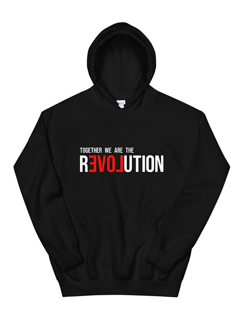 Unisex Together We Are The Revolution Pullover Hoodie - Unisex Love Hoodie