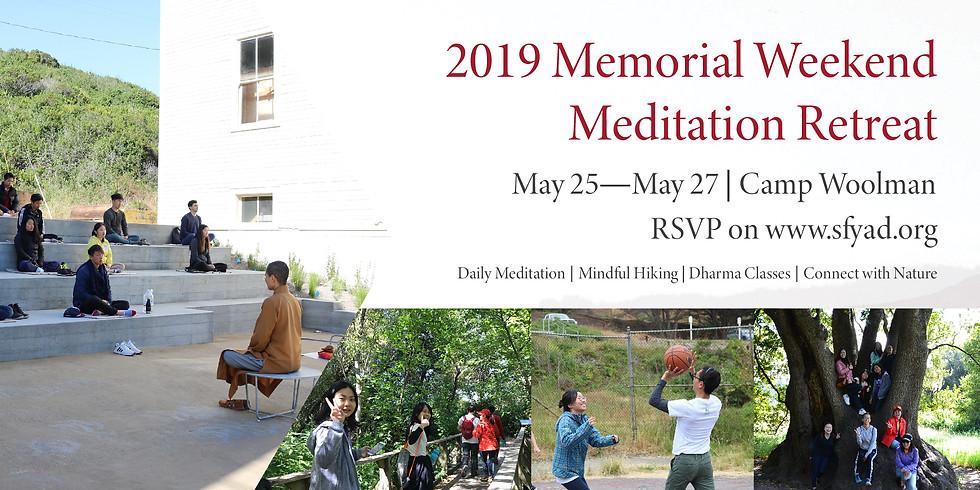 2019 Memorial Weekend Meditation Retreat
