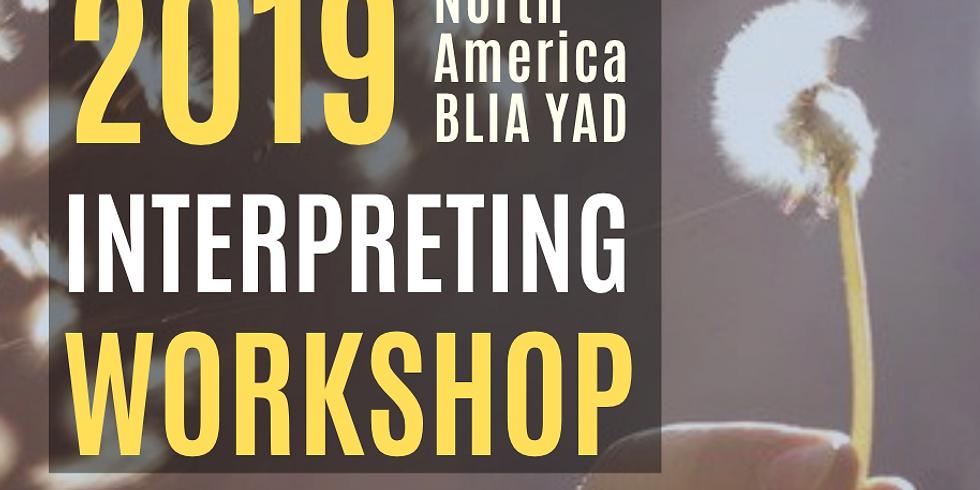 2019 North America BLIA YAD Interpreting Workshop