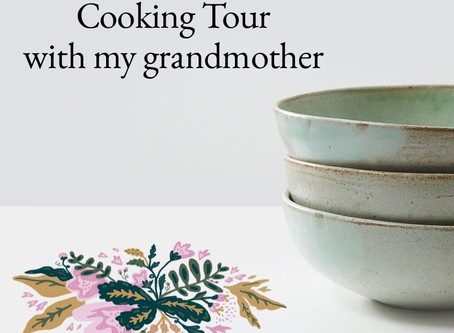 Cooking Tour with my grandmother