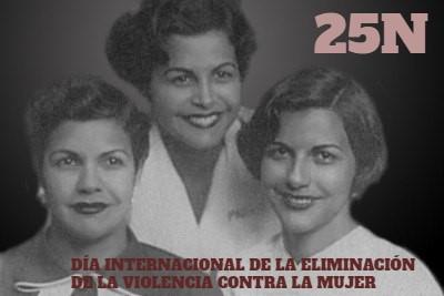 Origen del Día de la Eliminación de la Violencia contra la Mujer.