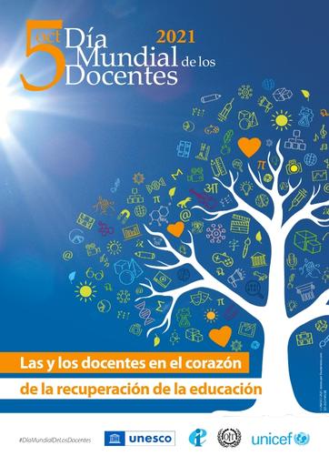 Cartel de Día Mundial del Docente de 2021 aparece un árbol con el lema escogido para la celegración