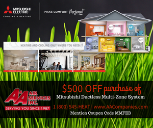 $500 Off Purchase of Mitsubishi Ductless Multi-Zone System