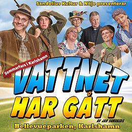 VATTNET HAR GÅTT