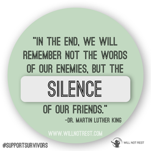 Will Not Rest     Martin Luther King Jr.     Betrayed By Silence