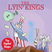 capitol-steps-lyin-kings.jpg