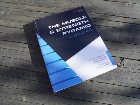 RECENSIONE - THE MUSCLE AND STRENGTH PYRAMID - ALLENAMENTO