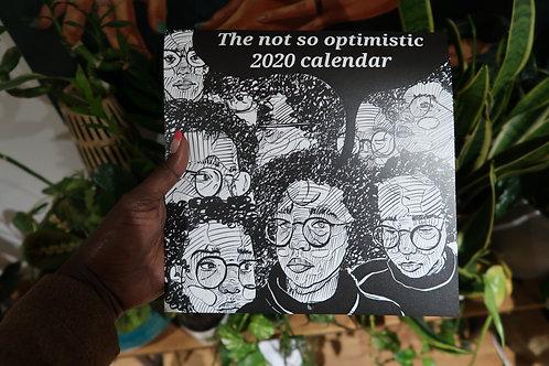 The Not So Optimistic 2020 Calendar