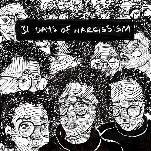 31 Days of Narcissism