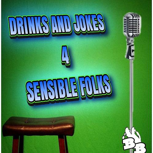 Drinks & Jokes for Sensible FOLKS! 7:30pm 10/31/2020