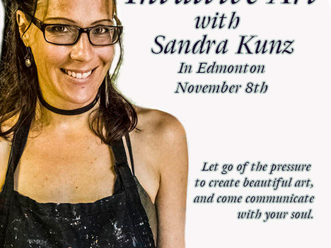 Nov 8th, 2019 Intuitive Art Workshop Live in Edmonton with Sandra Kunz