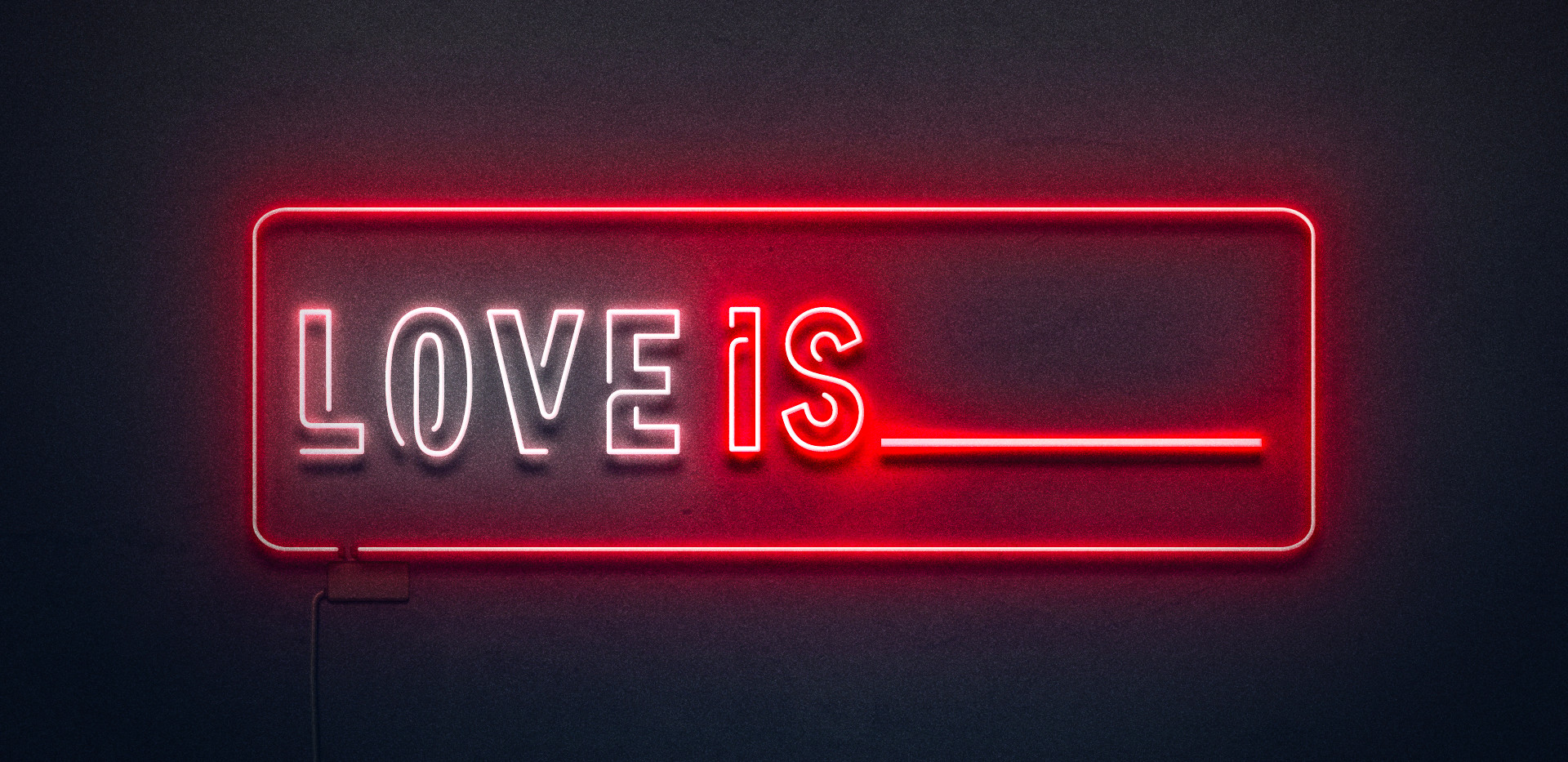 Love is ___