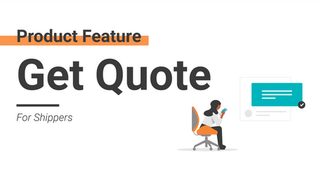 Shipper Product Feature - Get Quote