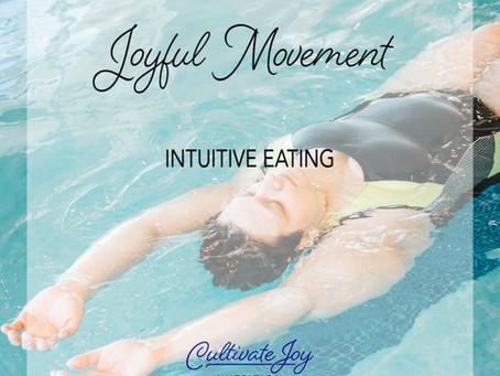 Joyful Movement - Intuitive Eating