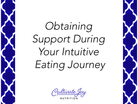 Obtaining Support During Your Intuitive Eating Journey