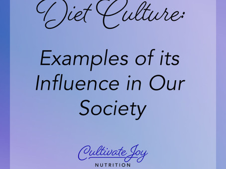 Diet Culture: Examples of its Influence in Our Society