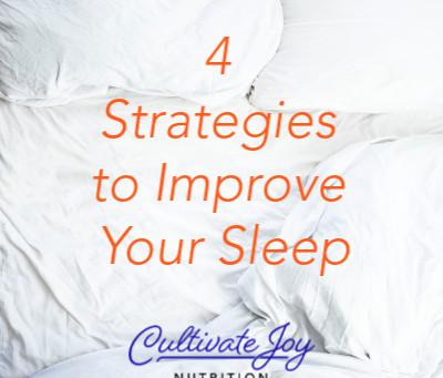 4 Strategies to Improve Your Sleep