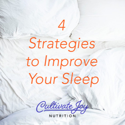 4 Sleep Strategies to Improve Your Sleep