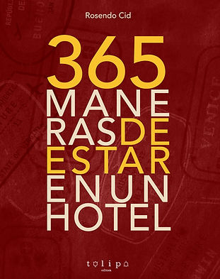 Portada 365 maneras de estar en un hotel