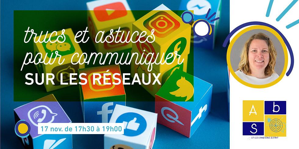 Trucs et astuces pour communiquer plus facilement sur les réseaux !