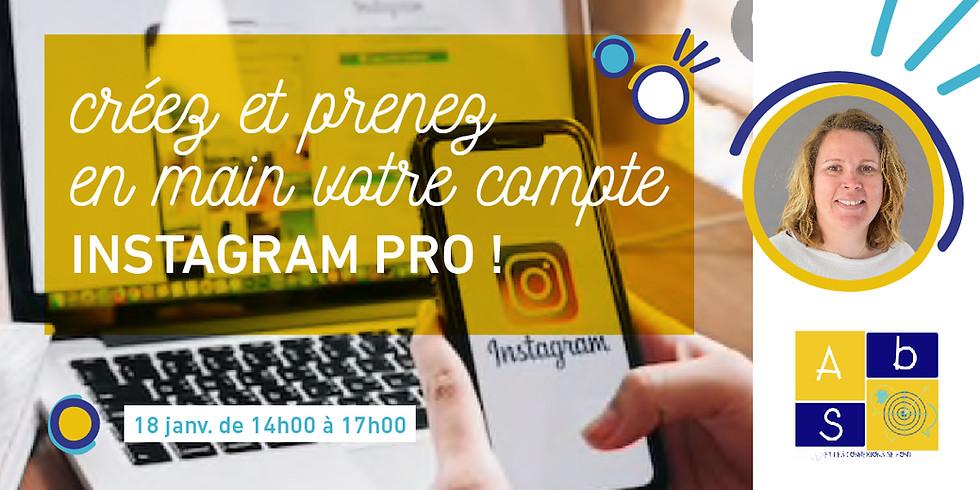 Prenez en main votre compte Instagram pro !