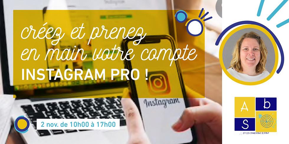 Créez et prenez en main votre compte Instagram pro !