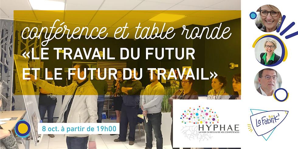 """Conférence et table ronde """"Le travail du futur et le futur du travail"""""""