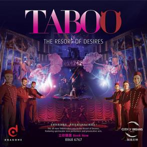 Taboo, 2015, Macau