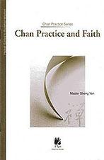 CHAN PRACTICE AND FAITH.jpg