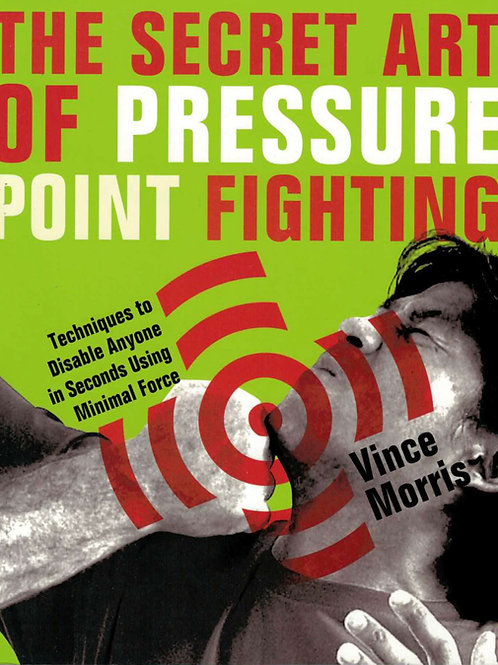 Book - The Secret Art of Pressure Point Fighting
