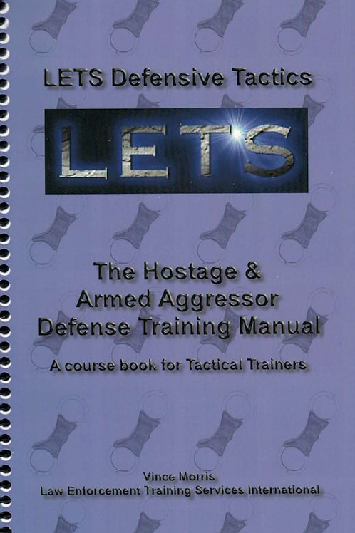 Book - LETS (Law Enforcement Training Services) Defensive Tactics