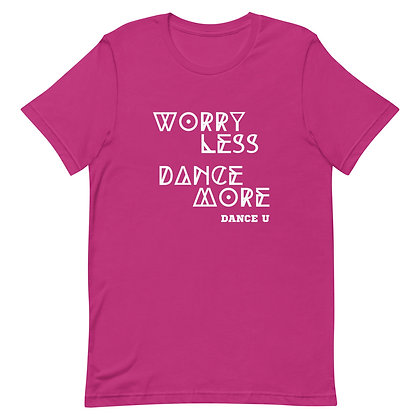 DANCE MORE DANCE U ADULTShort-Sleeve Unisex T-Shirt