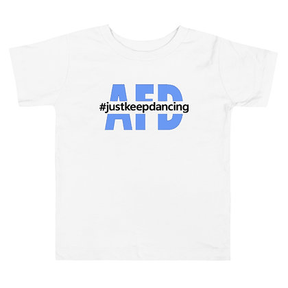 Just Keep Dancing Toddler Short Sleeve Tee
