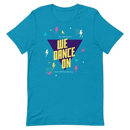We Dance On Adult Short-Sleeve Unisex T-Shirt