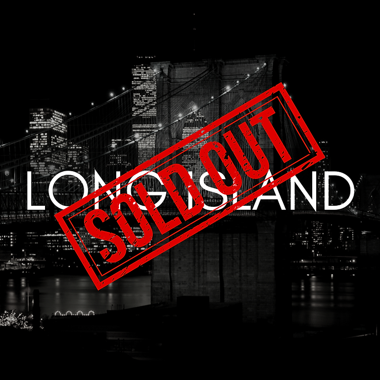 Long Island, NY 2 2020 - SOLD OUT