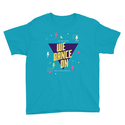 We Dance On Youth Short Sleeve T-Shirt