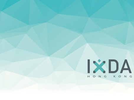 [MEMBERS FOR FREE!] UX FOR AR AND VR BY INTERACTION DESIGN ASSOCIATION, HONG KONG GROUP (IXDA HK)