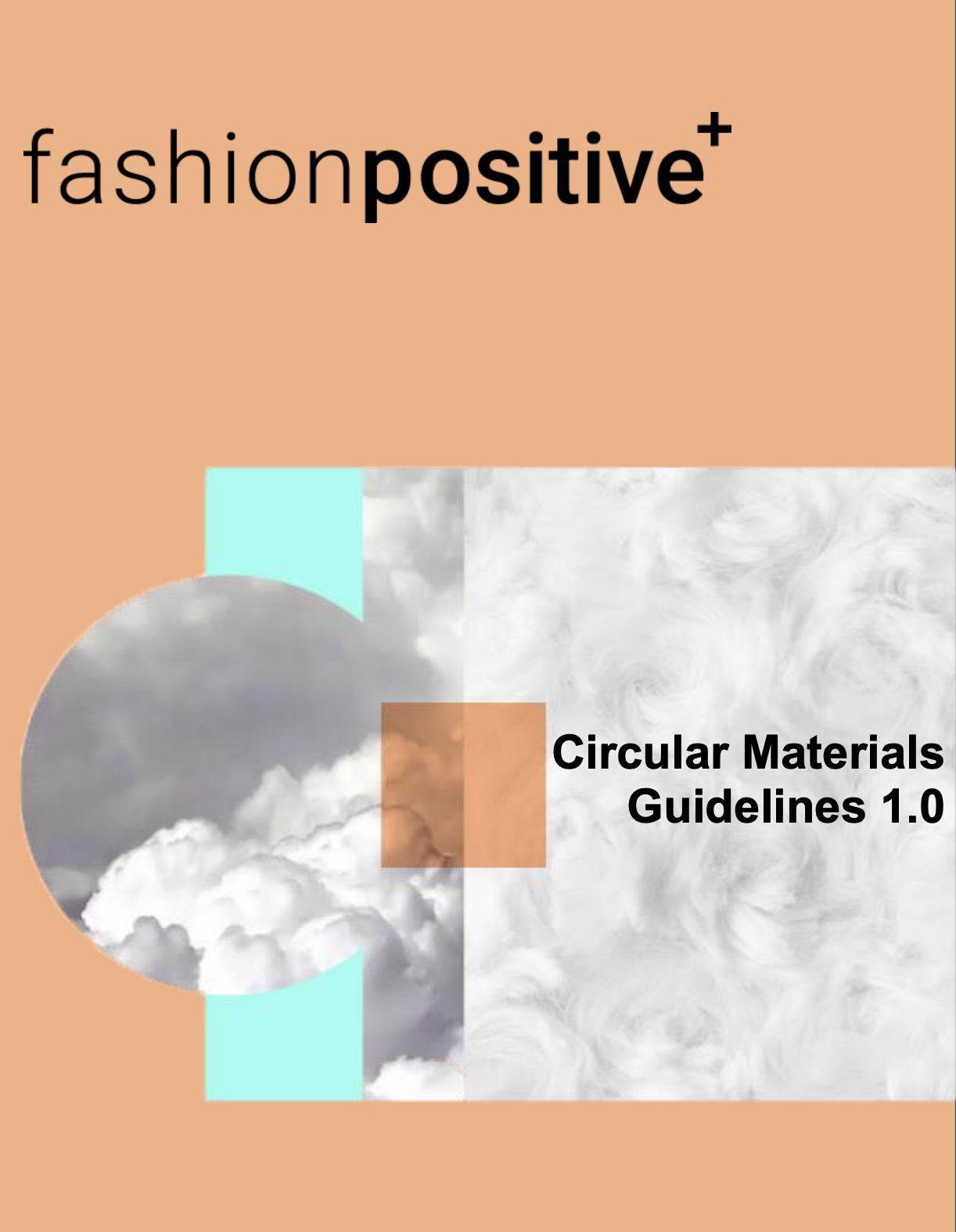 Fashion Positive - Circular Material Guidelines